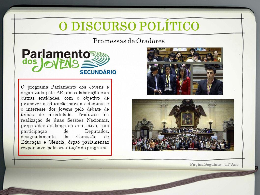 O DISCURSO POLÍTICO Promessas de Oradores