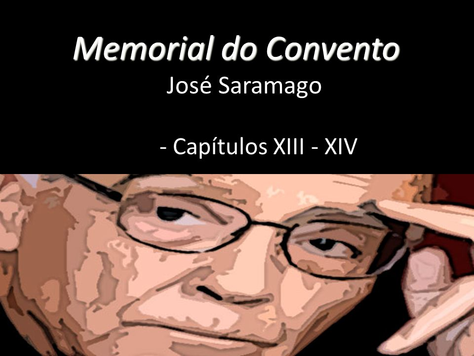 Memorial do Convento Memorial Do Convento José Saramago