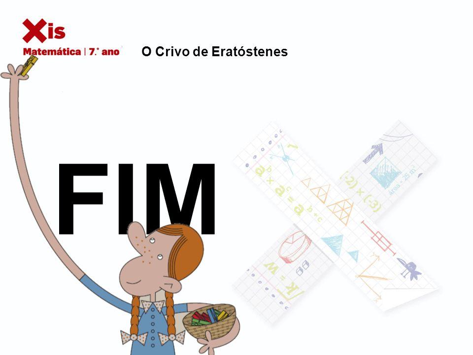 O Crivo de Eratóstenes FIM