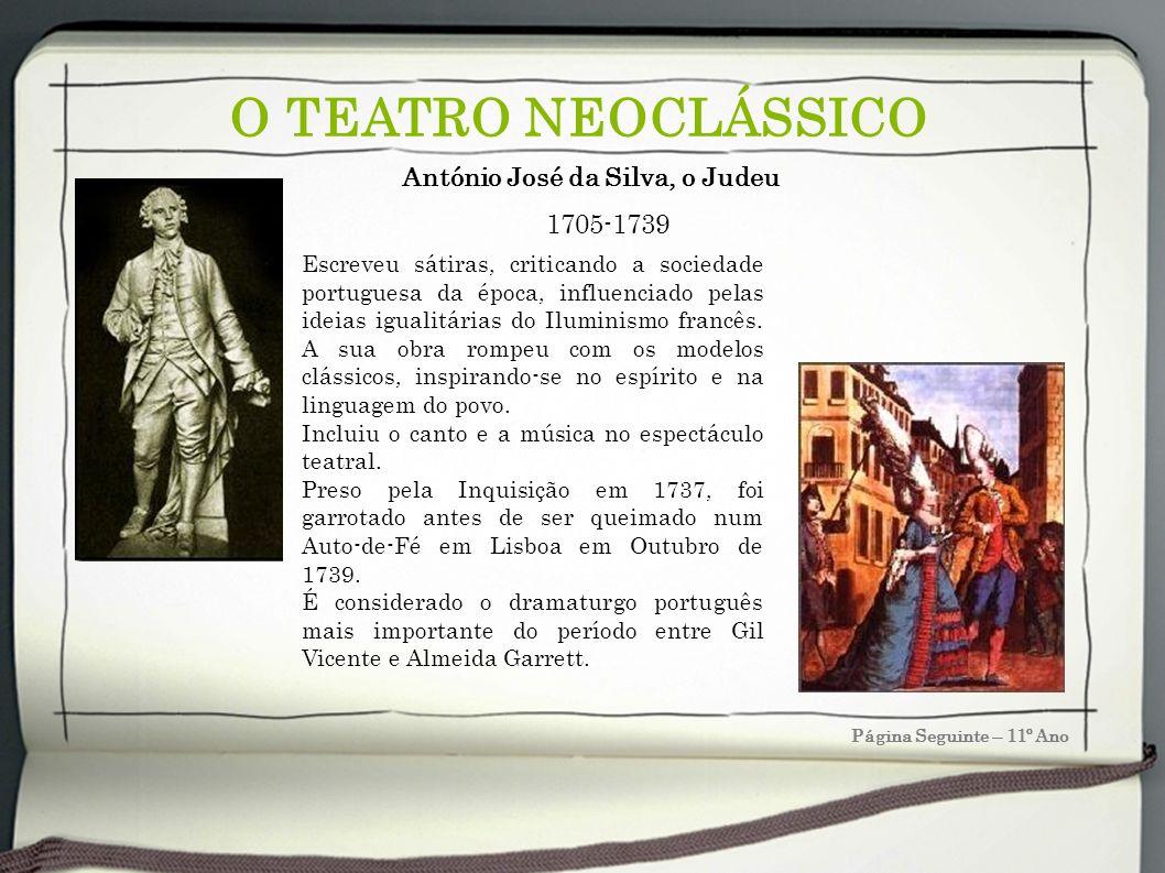 O TEATRO NEOCLÁSSICO António José da Silva, o Judeu 1705-1739