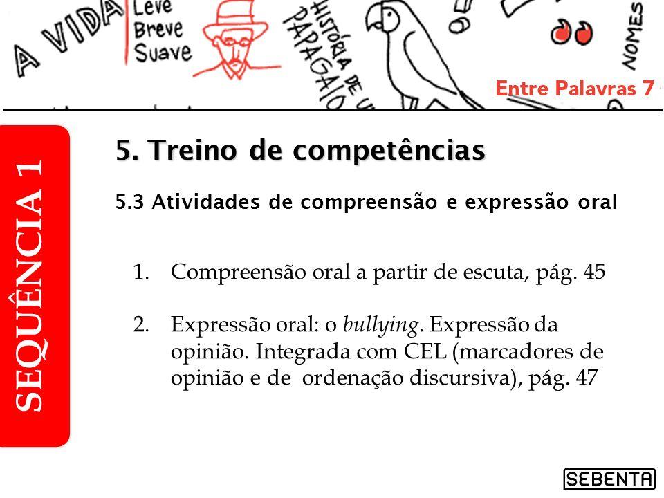 SEQUÊNCIA 1 5. Treino de competências
