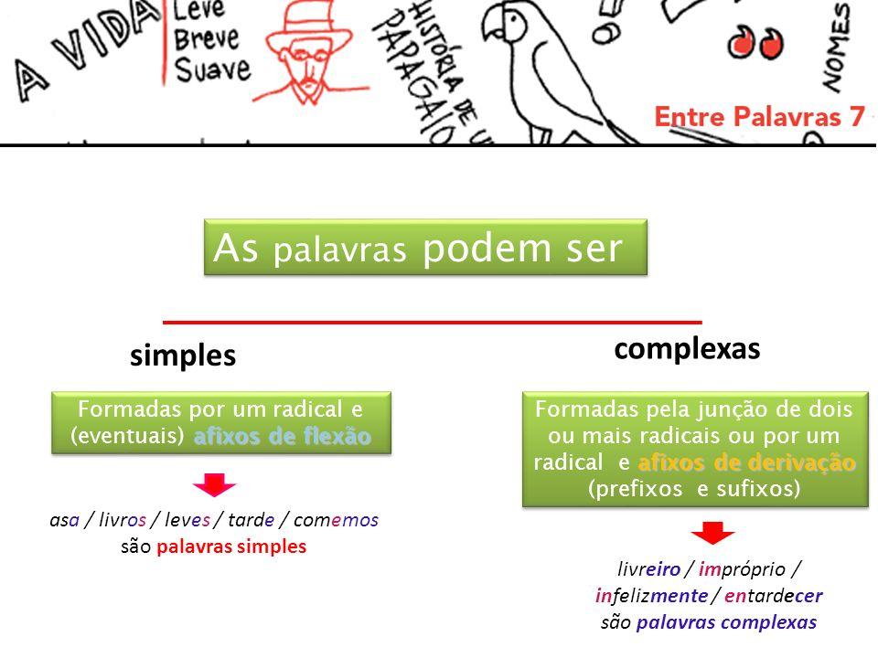 As palavras podem ser complexas simples