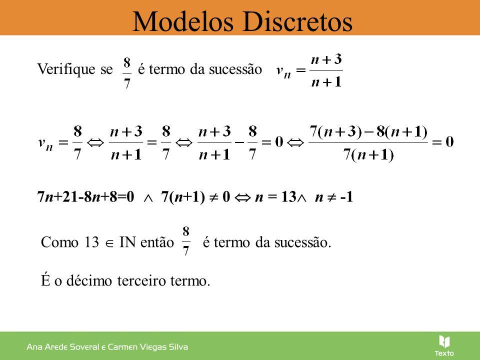 Modelos Discretos Verifique se é termo da sucessão