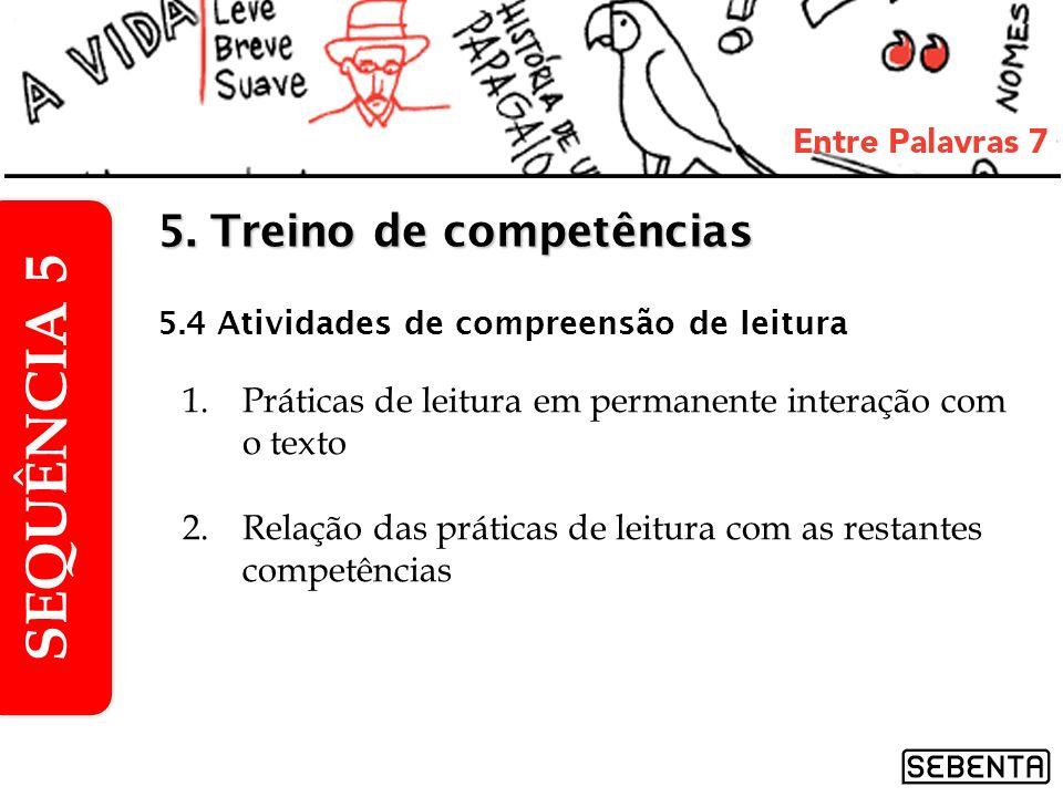 SEQUÊNCIA 5 5. Treino de competências