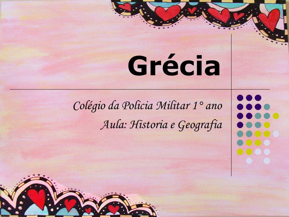 Colégio da Policia Militar 1° ano Aula: Historia e Geografia