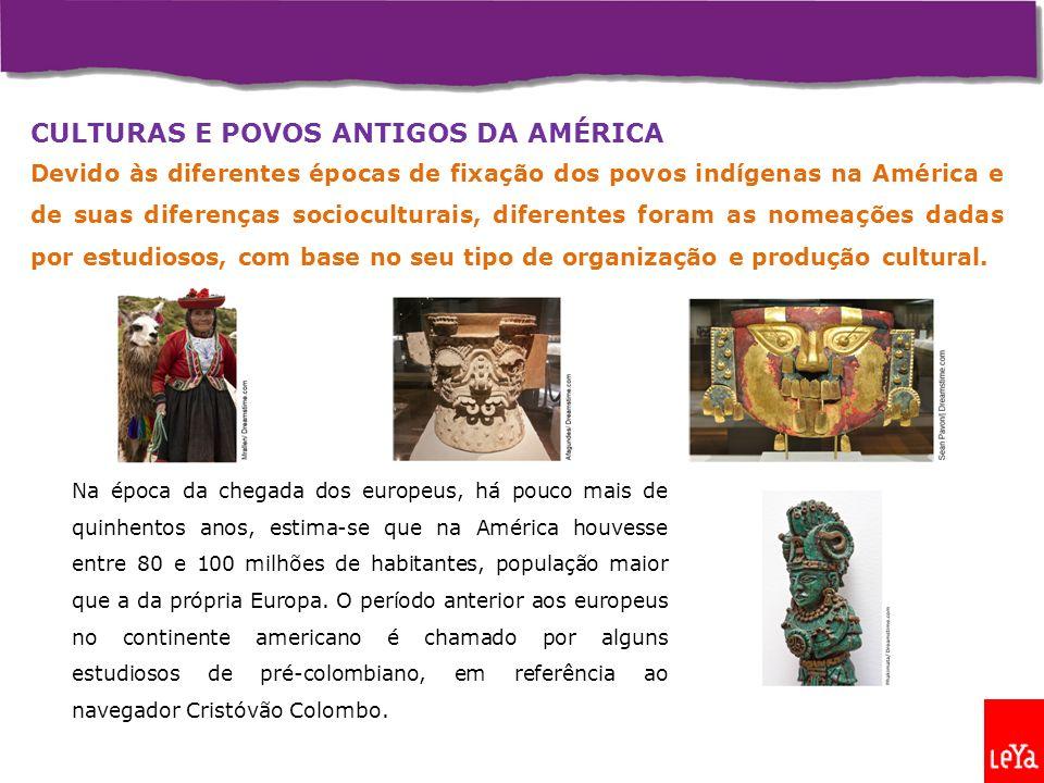 CULTURAS E POVOS ANTIGOS DA AMÉRICA