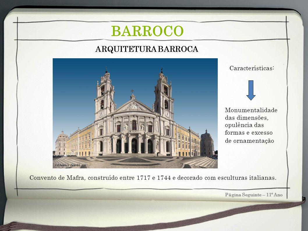 BARROCO ARQUITETURA BARROCA Características: