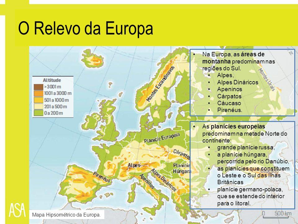 O Relevo da EuropaNa Europa, as áreas de montanha predominam nas regiões do Sul. Alpes, Alpes Dináricos.