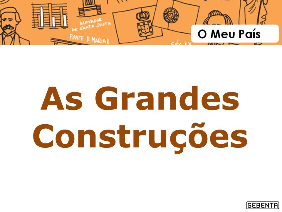 As Grandes Construções