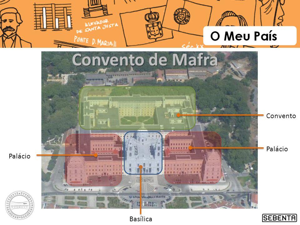 Convento de Mafra Convento Palácio Palácio Basílica