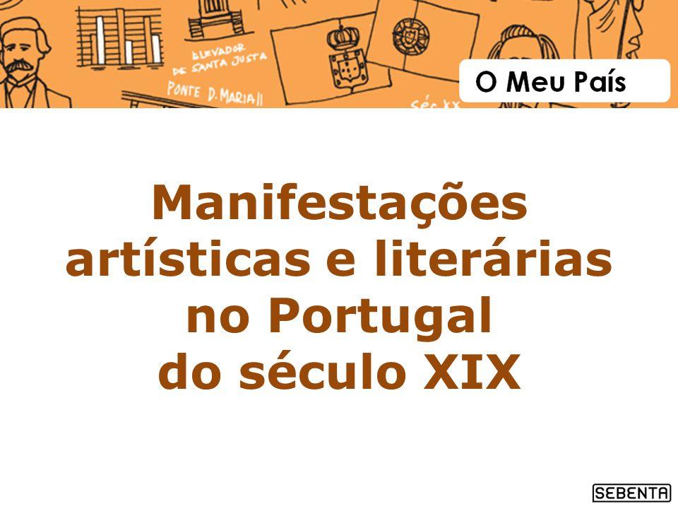 Manifestações artísticas e literárias no Portugal do século XIX
