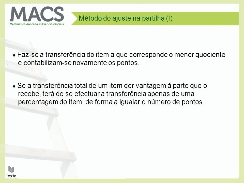 Método do ajuste na partilha (I)