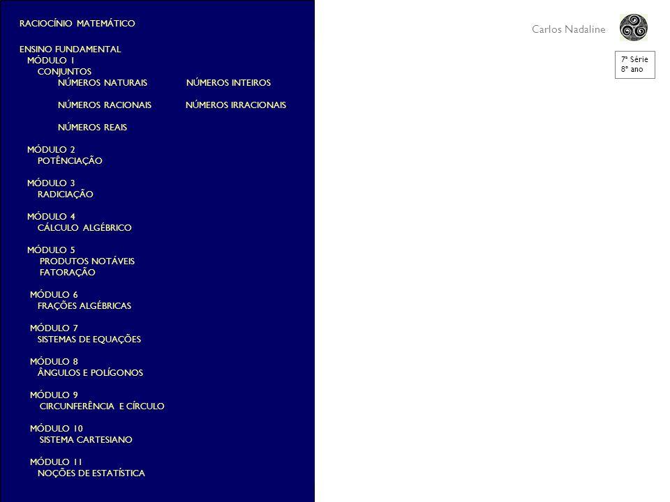 Carlos Nadaline RACIOCÍNIO MATEMÁTICO ENSINO FUNDAMENTAL MÓDULO 1
