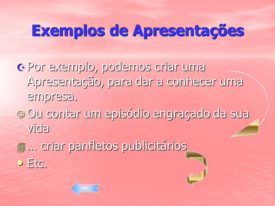 Exemplos de Apresentações