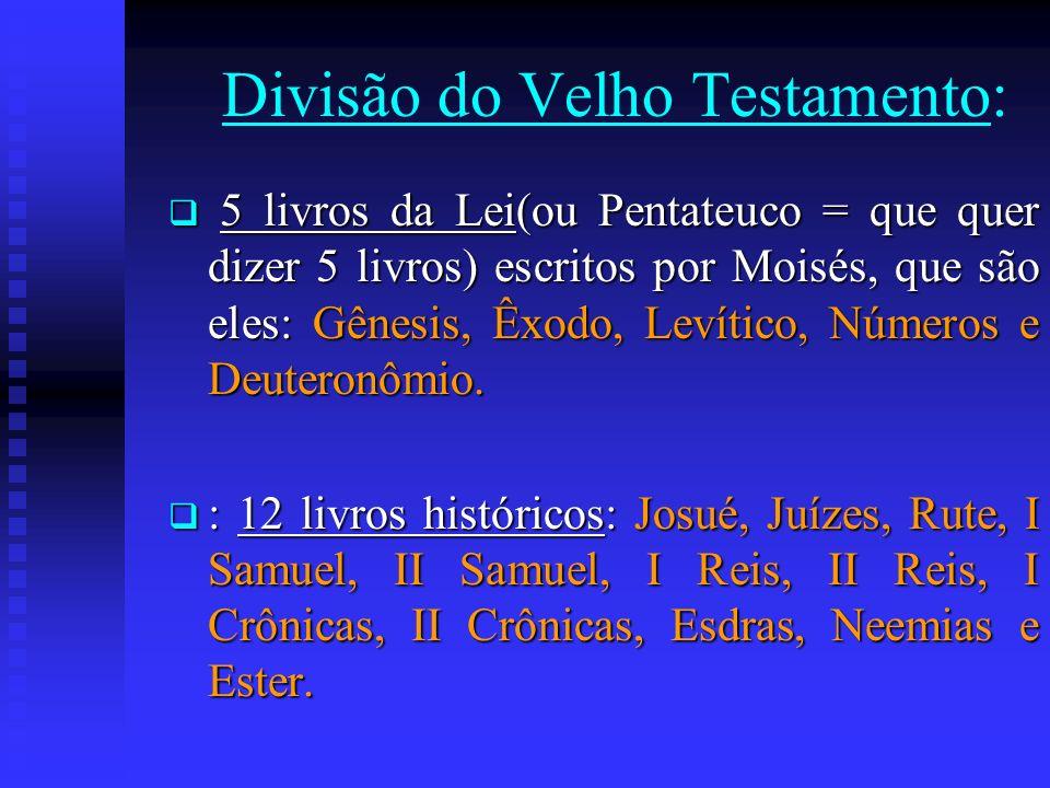 Divisão do Velho Testamento: