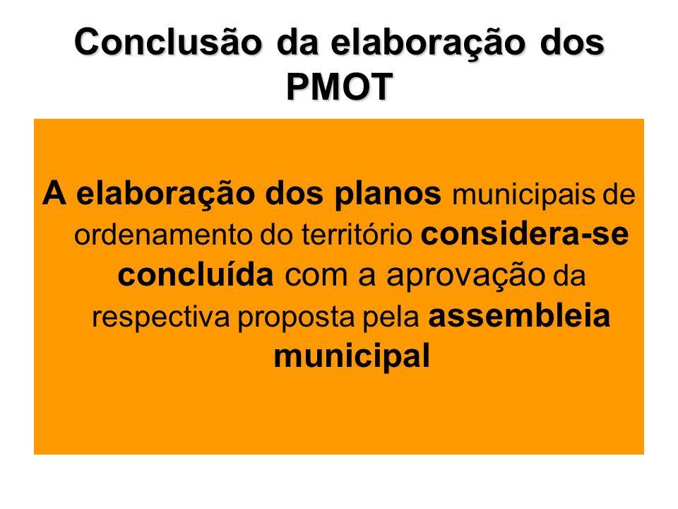 Conclusão da elaboração dos PMOT