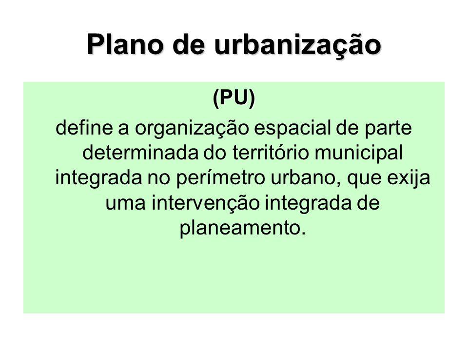 Plano de urbanização (PU)