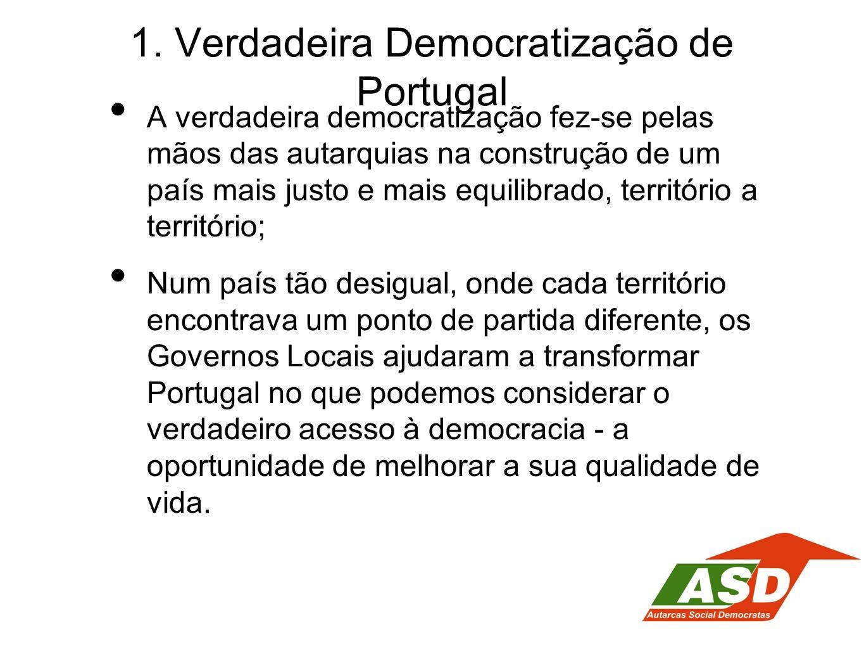 1. Verdadeira Democratização de Portugal