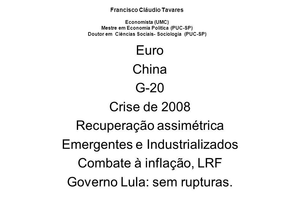Recuperação assimétrica Emergentes e Industrializados