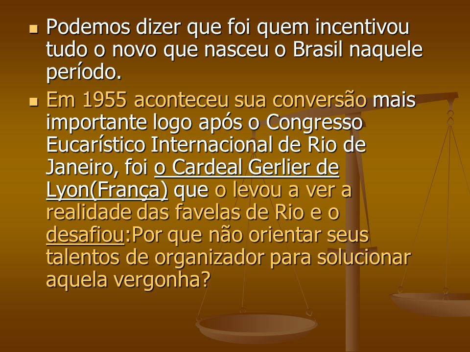 Podemos dizer que foi quem incentivou tudo o novo que nasceu o Brasil naquele período.