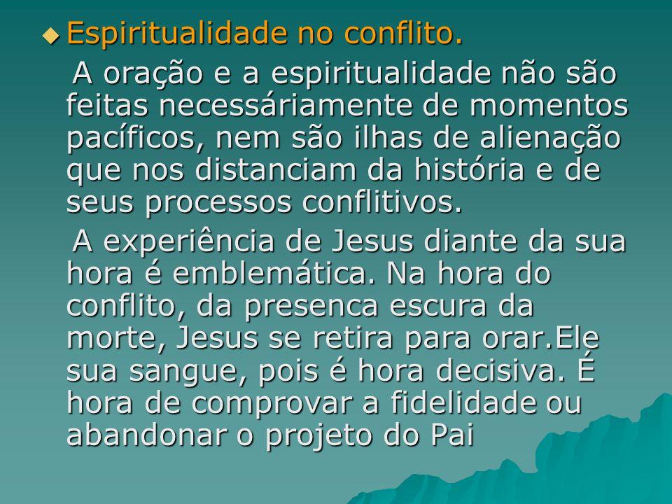 Espiritualidade no conflito.