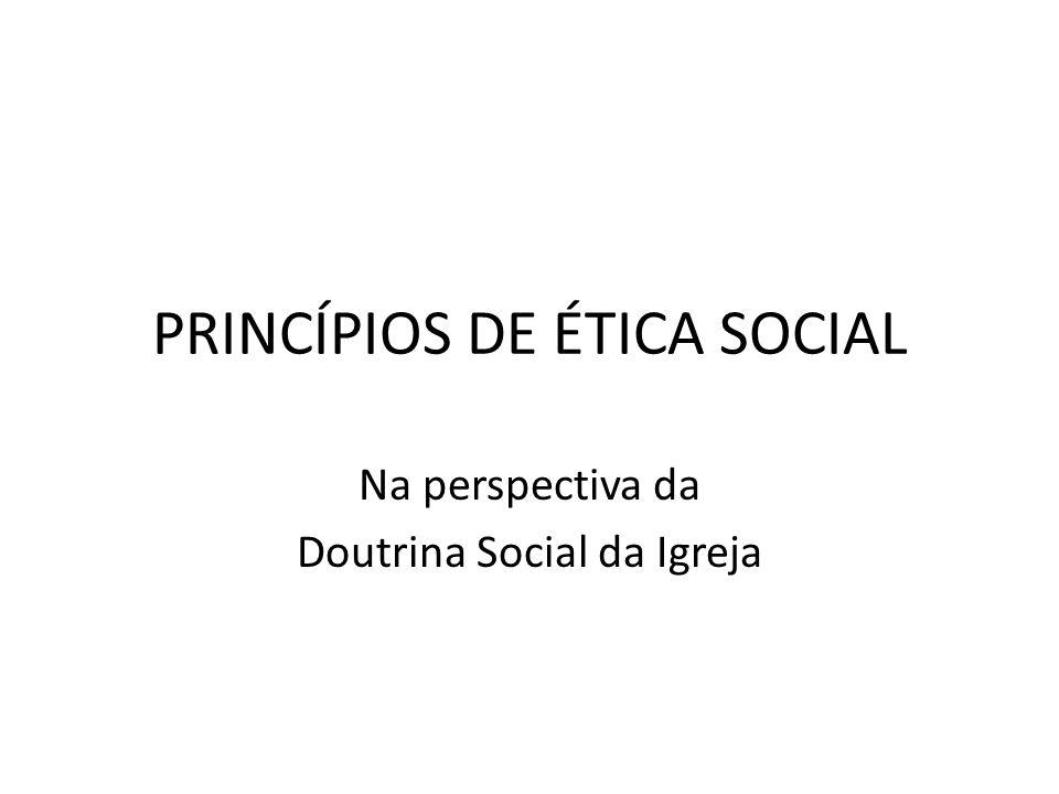 PRINCÍPIOS DE ÉTICA SOCIAL