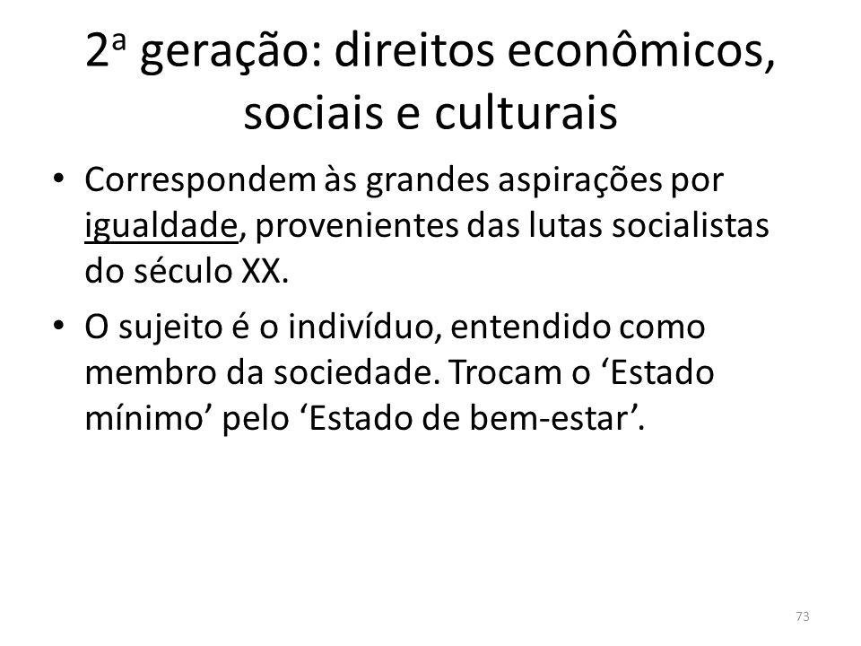 2a geração: direitos econômicos, sociais e culturais