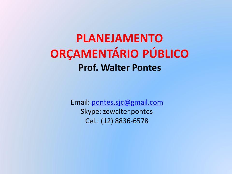 PLANEJAMENTO ORÇAMENTÁRIO PÚBLICO
