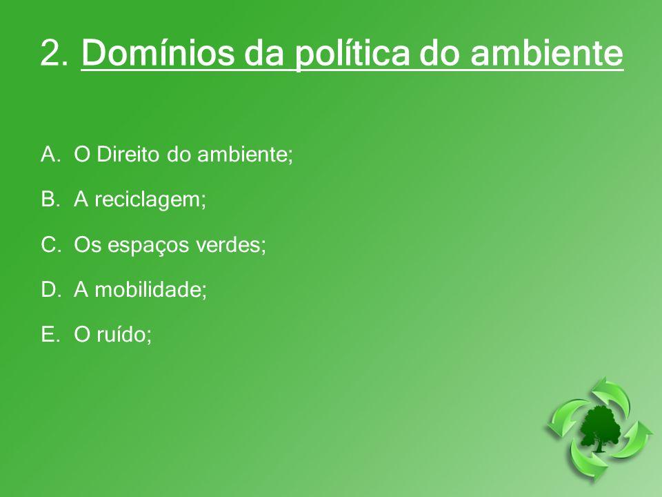 2. Domínios da política do ambiente