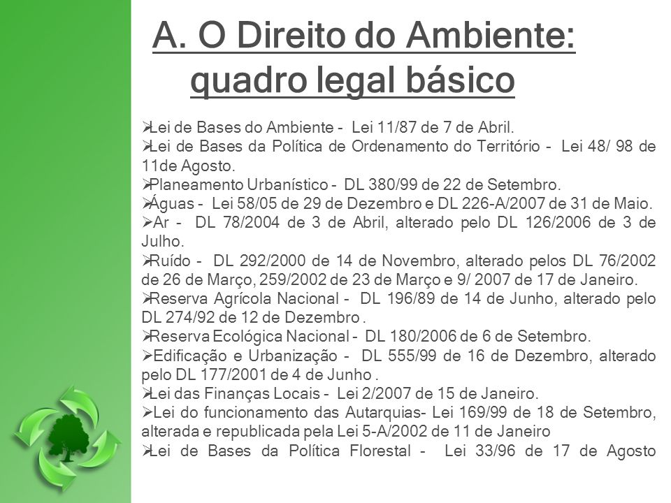 A. O Direito do Ambiente: quadro legal básico