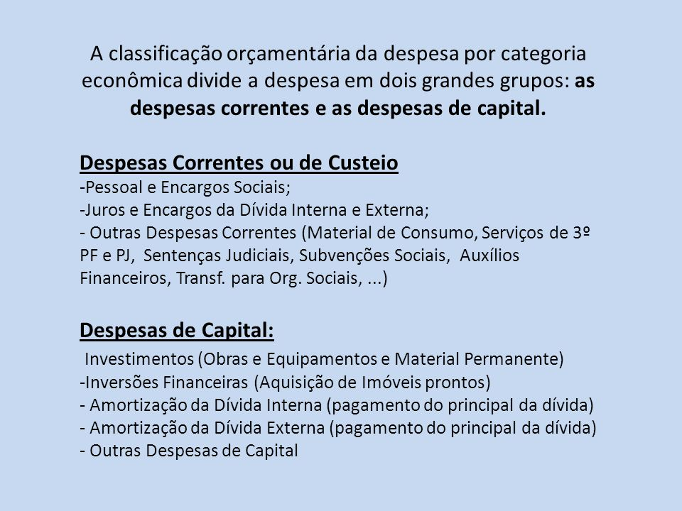 Despesas Correntes ou de Custeio