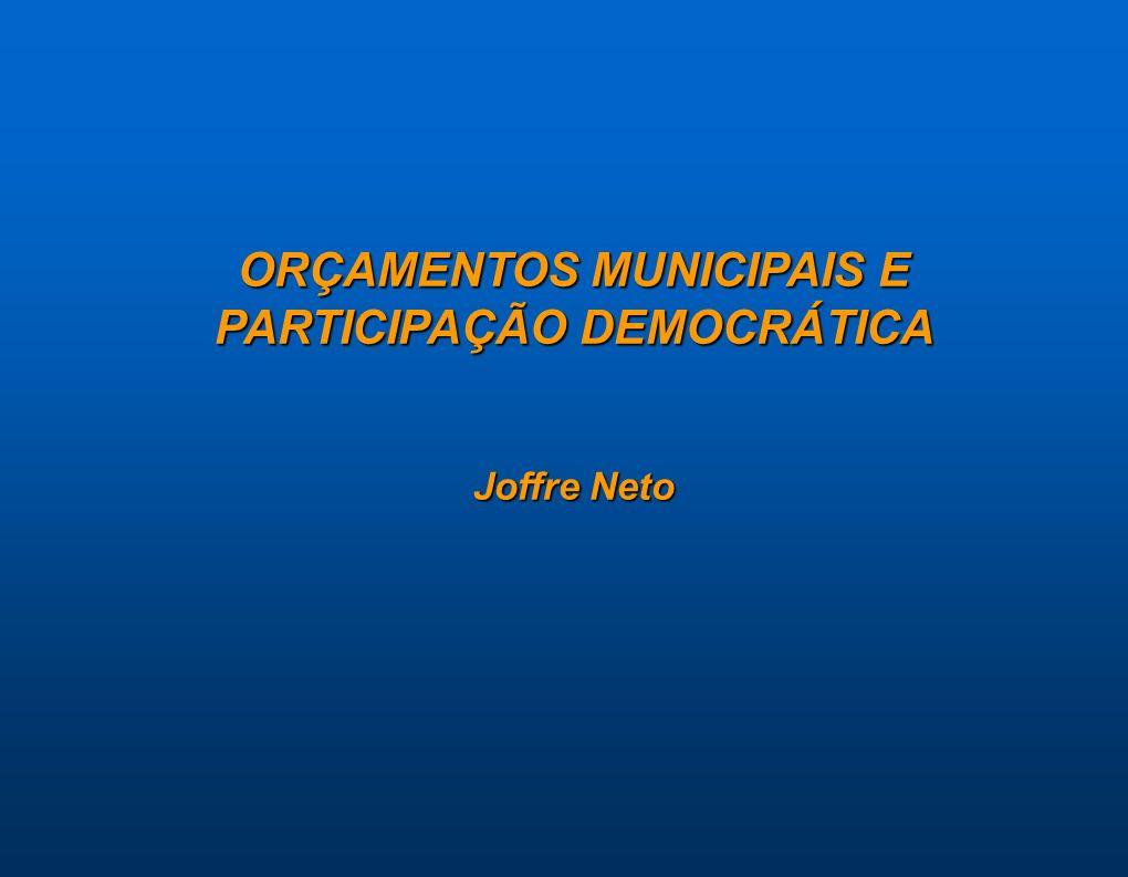 ORÇAMENTOS MUNICIPAIS E PARTICIPAÇÃO DEMOCRÁTICA