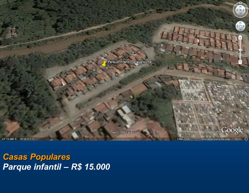 Casas Populares Parque infantil – R$ 15.000
