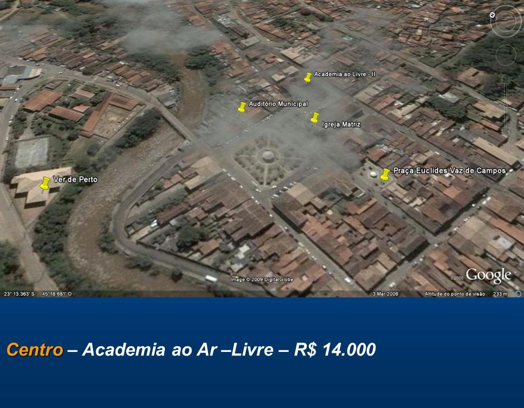 Centro – Academia ao Ar –Livre – R$ 14.000