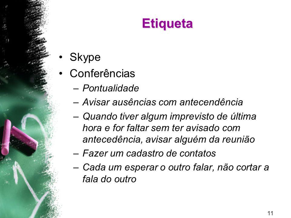 Etiqueta Skype Conferências Pontualidade