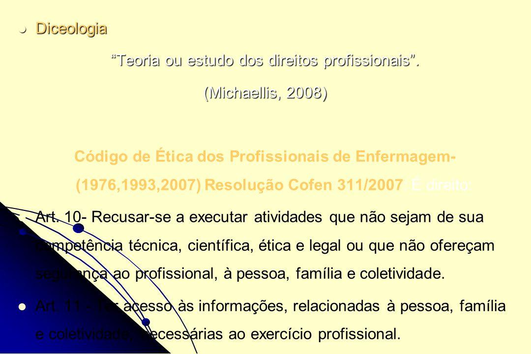 Teoria ou estudo dos direitos profissionais .