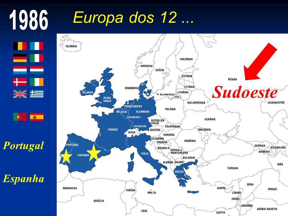Sudoeste Europa dos 12 ... 1986 Portugal Espanha