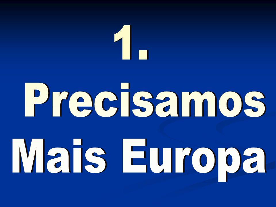 1. Precisamos Mais Europa Agradecimentos da praxe