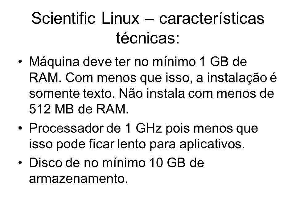 Scientific Linux – características técnicas: