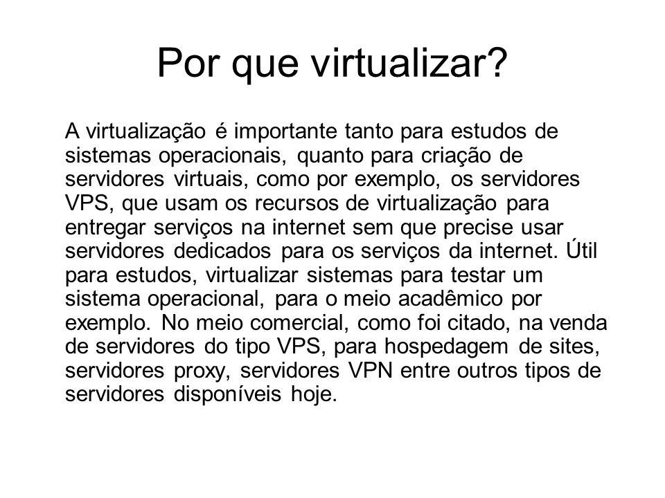 Por que virtualizar