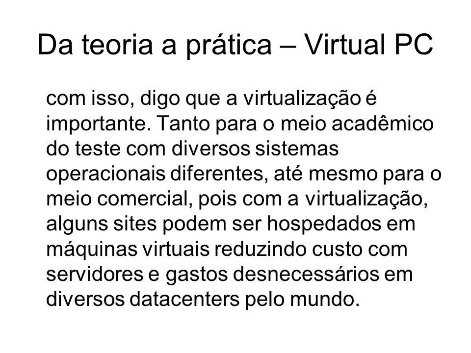 Da teoria a prática – Virtual PC