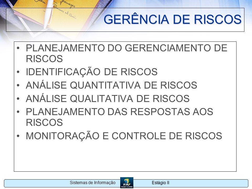GERÊNCIA DE RISCOS PLANEJAMENTO DO GERENCIAMENTO DE RISCOS