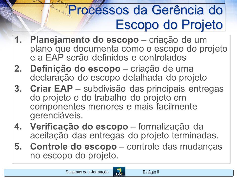 Processos da Gerência do Escopo do Projeto
