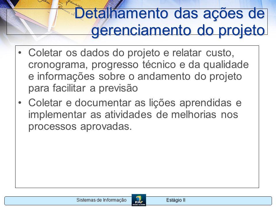 Detalhamento das ações de gerenciamento do projeto