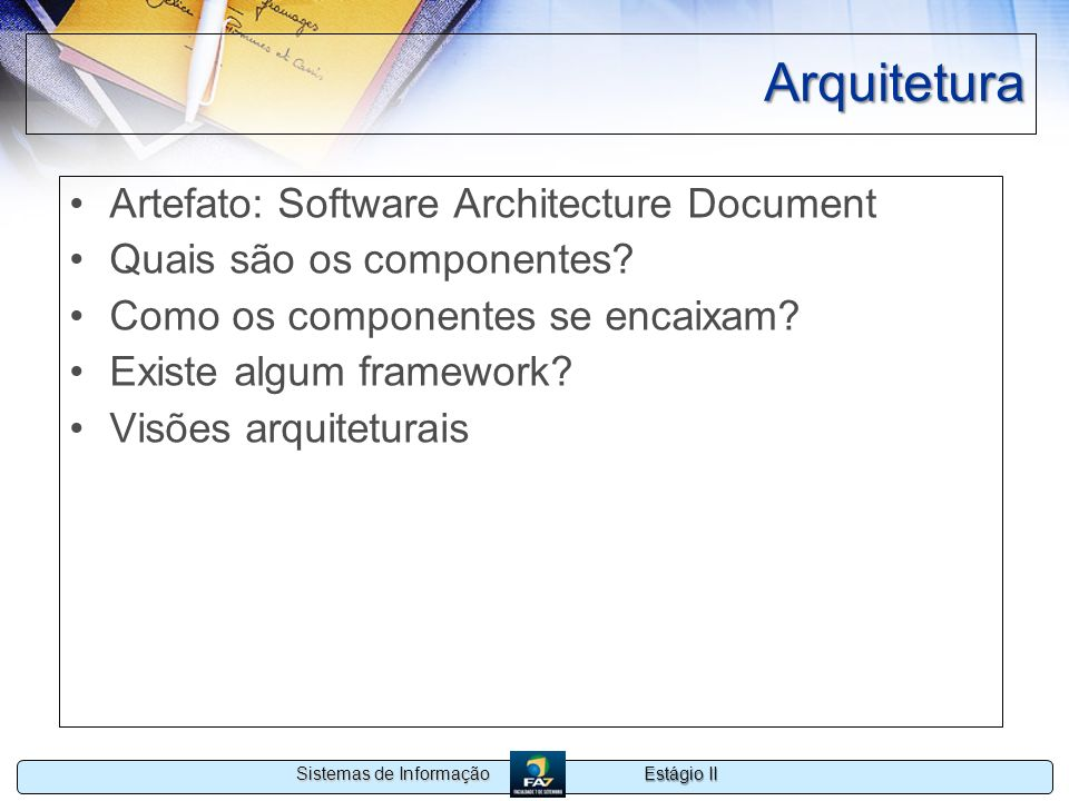 Arquitetura Artefato: Software Architecture Document