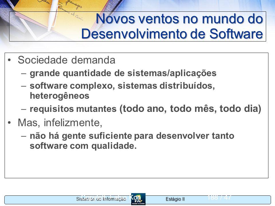 Novos ventos no mundo do Desenvolvimento de Software