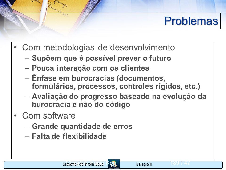 Problemas Com metodologias de desenvolvimento Com software