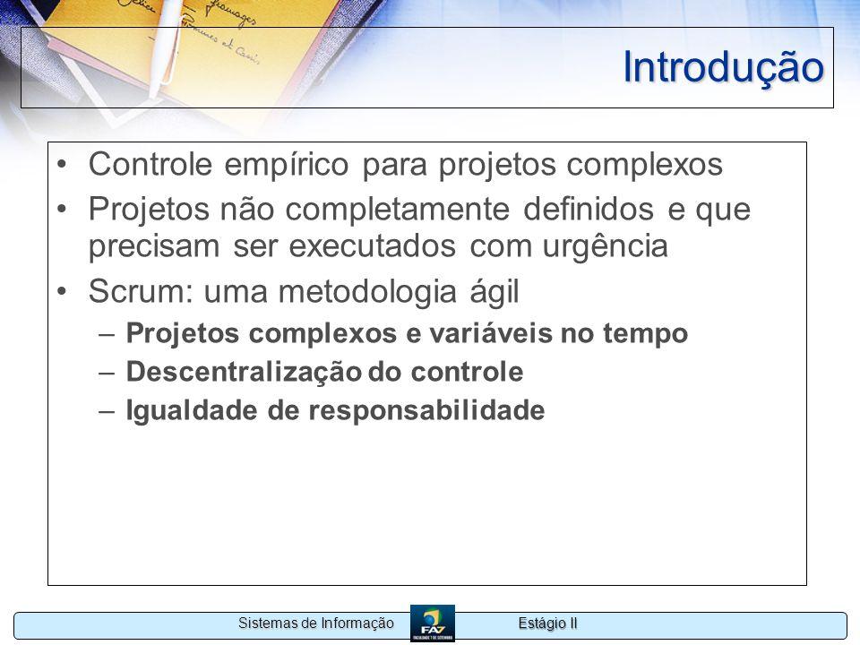 Introdução Controle empírico para projetos complexos
