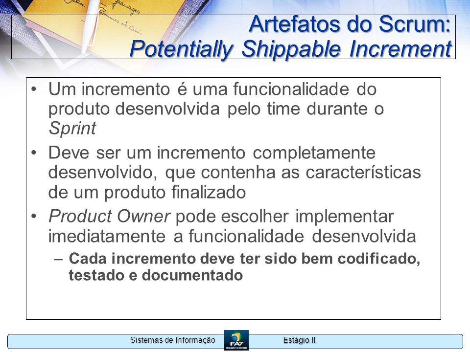 Artefatos do Scrum: Potentially Shippable Increment