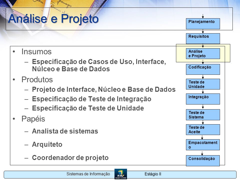 Análise e Projeto Insumos Produtos Papéis